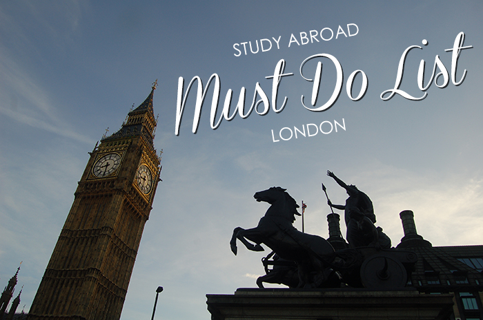 Study Abroad Must Do List: London