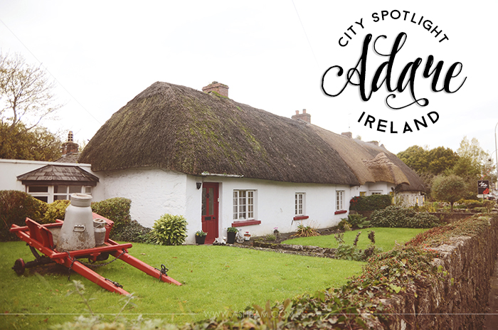 City Spotlight: Adare, Ireland