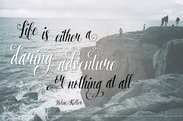 To Inspire Tuesday – A Daring Adventure