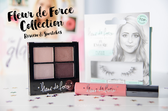 Fleur de Force Collection – Review & Swatches