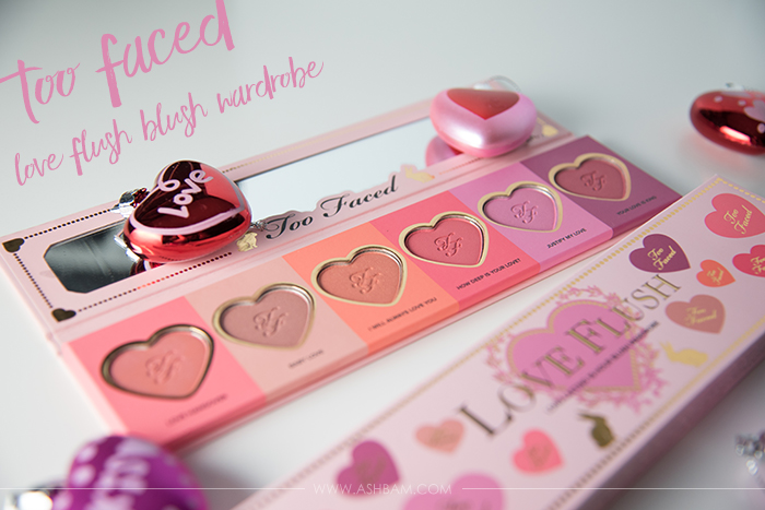 Too Faced Love Flush Blush Wardrobe – Review & Swatches